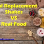 Meal Replacement Shakes vs. Real Food | A Healthy Option?