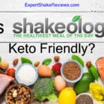 Is Shakeology Keto friendly? | WILL IT WORK TOGETHER?