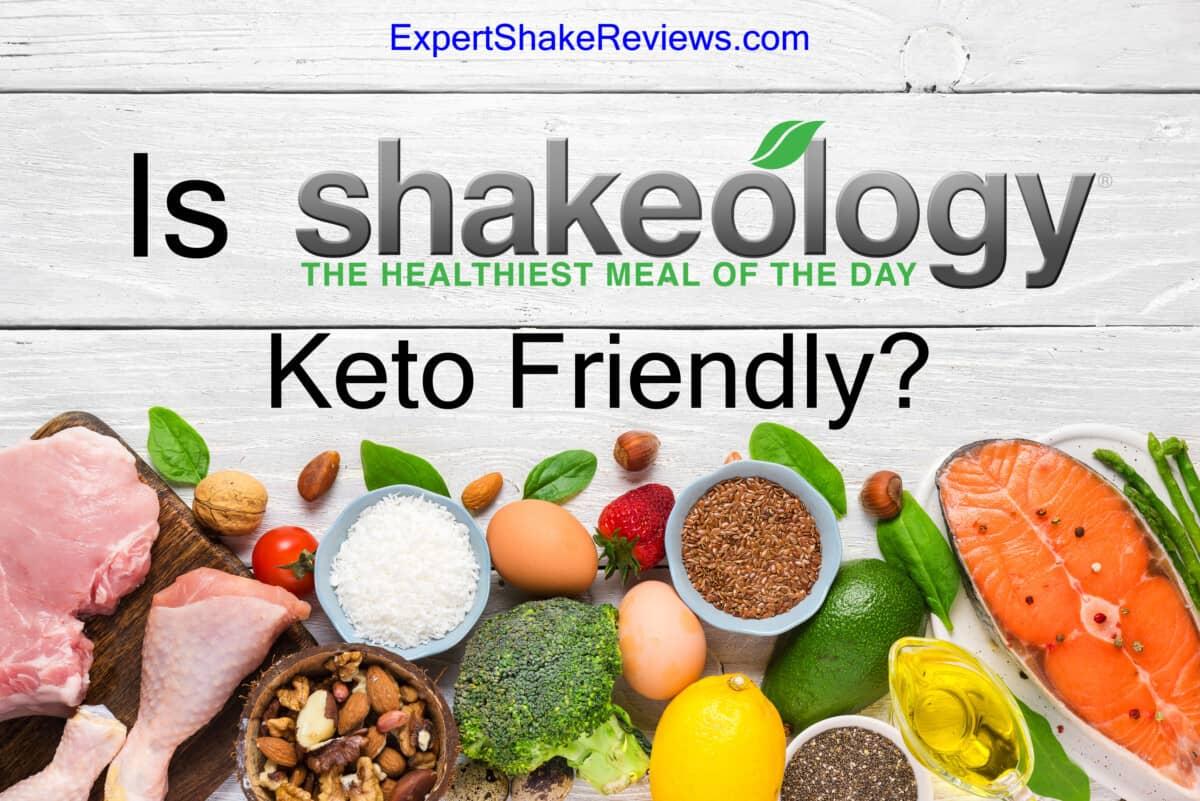 Is Shakeology Keto friendly