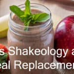 Is Shakeology a Meal Replacement? | WHAT IS IT?