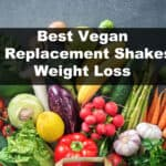 THE BEST Vegan Meal Replacement Shakes for Weight Loss 2021