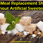 Best Meal Replacement Shakes Without Artificial Sweeteners 2021