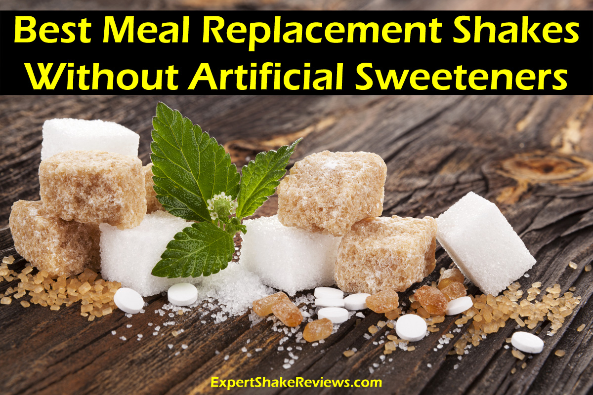 Best Meal Replacement Shakes Without Artificial Sweeteners