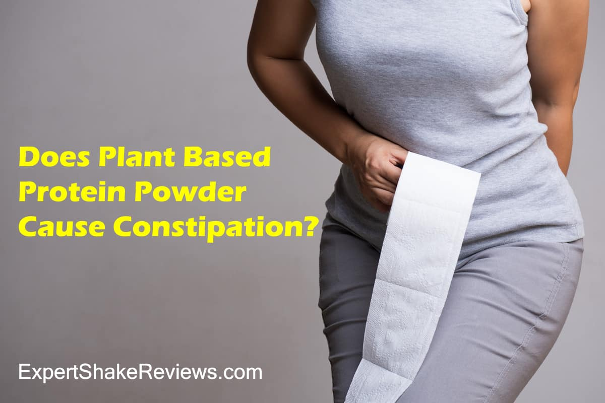 Does Plant Based Protein Powder Cause Constipation