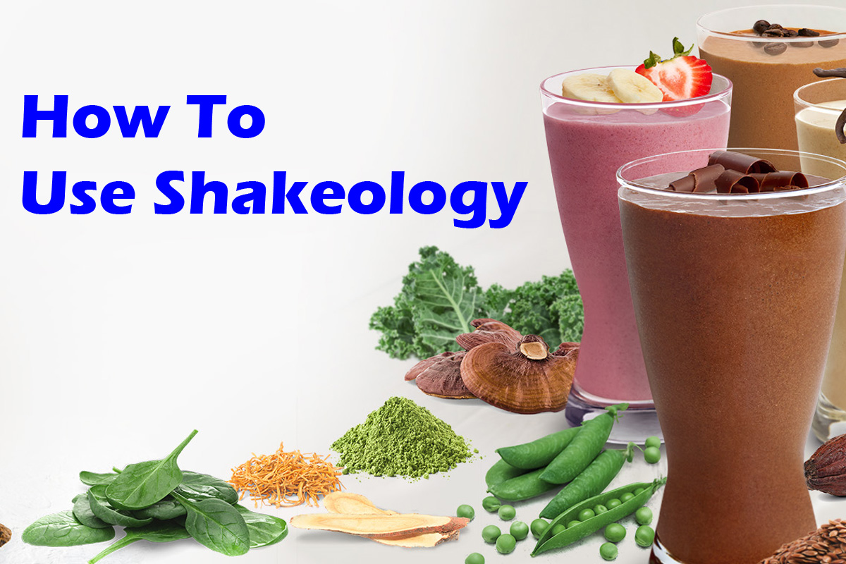How To Use Shakeology