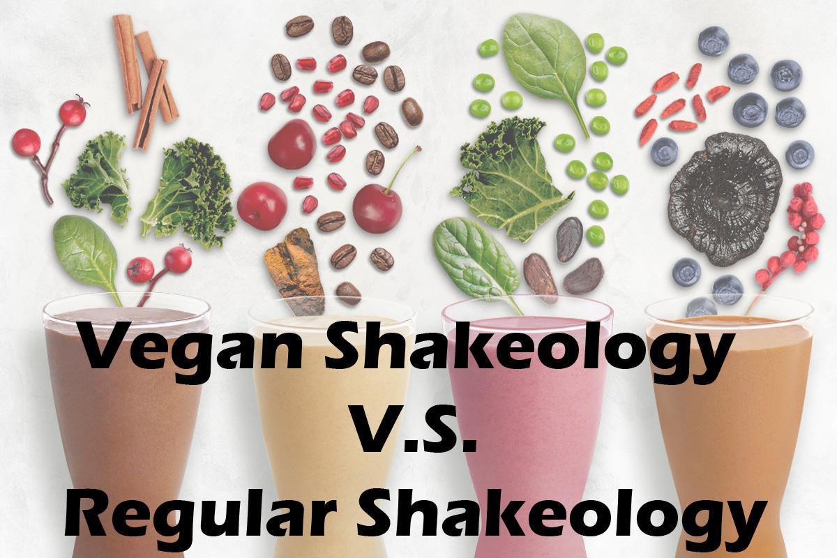 Vegan Shakeology vs. Regular Shakeology